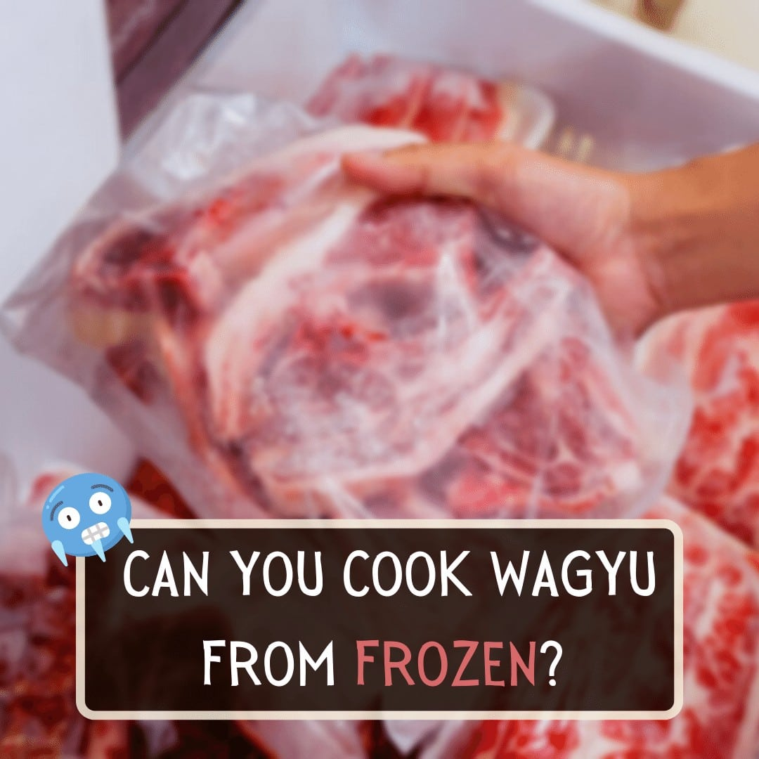 Can You Cook Wagyu From Frozen